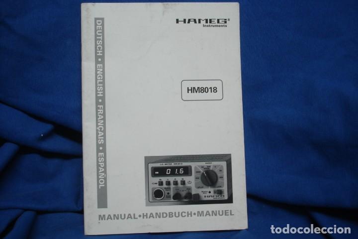 MANUAL DE USO DEL HAMEG HM8018 - HAMEG INSTRUMENTS (Radios - Aparatos de Reparación y Comprobación de Radios)