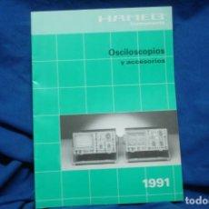 Radios antiguas: CATÁLOGO OSCILOSCOPIOS Y ACCESORIOS HAMEG DEL AÑO 1991. Lote 245487820