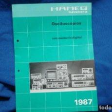 Radios antiguas: CATÁLOGO HAMEG - OSCILOSCOPIOS CON MEMORIA DIGITAL DEL AÑO 1987. Lote 246778980