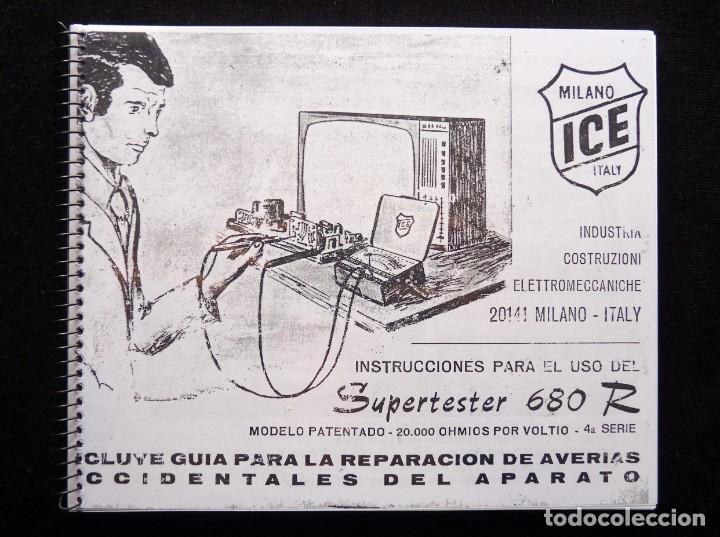 MANUAL DE INSTRUCCIONES ICE SUPERTESTER 680 R. MILANO ITALY. AÑOS 70. FOTOCOPIADO (Radios - Aparatos de Reparación y Comprobación de Radios)