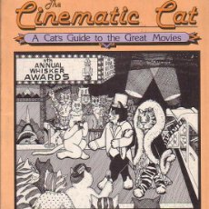 Cómics: THE CINEMATIC CAT - A CAT´S GUIDE TO THE GREAT MOVIES ( EDICION EN INGLES 1982 ) LIBRO DE ILUSTRAON. Lote 8476502