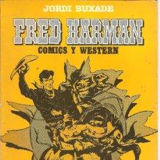 Cómics: FRED HARMAN COMICS Y WESTERN. Lote 28229821