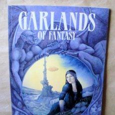 Cómics: ILUSTRACION – GARLANS OF FANTASY – PAPER TIGER AÑO 1994 - TEXTO EN INGLÉS. Lote 28359482