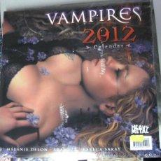 Cómics: CALENDARIO VAMPIRES 2012 - MELANIE DELON - ARANTZA - REBECA SARAY / HEAVY METAL. Lote 30000771
