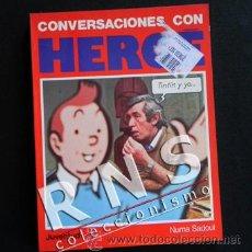 Cómics: CONVERSACIONES CON HERGÉ - BIOGRAFÍA ARTE DIBUJOS INÉDITOS CÓMIC TINTIN LIBRO NUEVO - ED. JUVENTUD. Lote 32928825