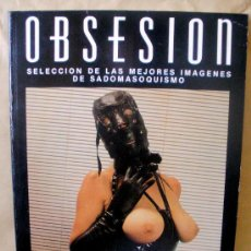 Comics: OBSESION 6 - IMAGENES DE SADOMASOQUISMO - ED BESAME MUCHO, AÑO 1988, GRAN FORMATO. Lote 36378490