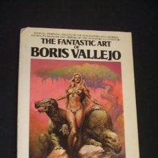 Cómics: THE FANTASTIC ART OF BORIS VALLEJO - EN INGLES - . Lote 40197581