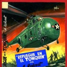 Cómics: DIBUJO ORIGINAL COLOR PORTADA COLECCION COMANDOS REPLIEGUE EN EL TONQUIN TOMAS PORTO , C. Lote 46818190