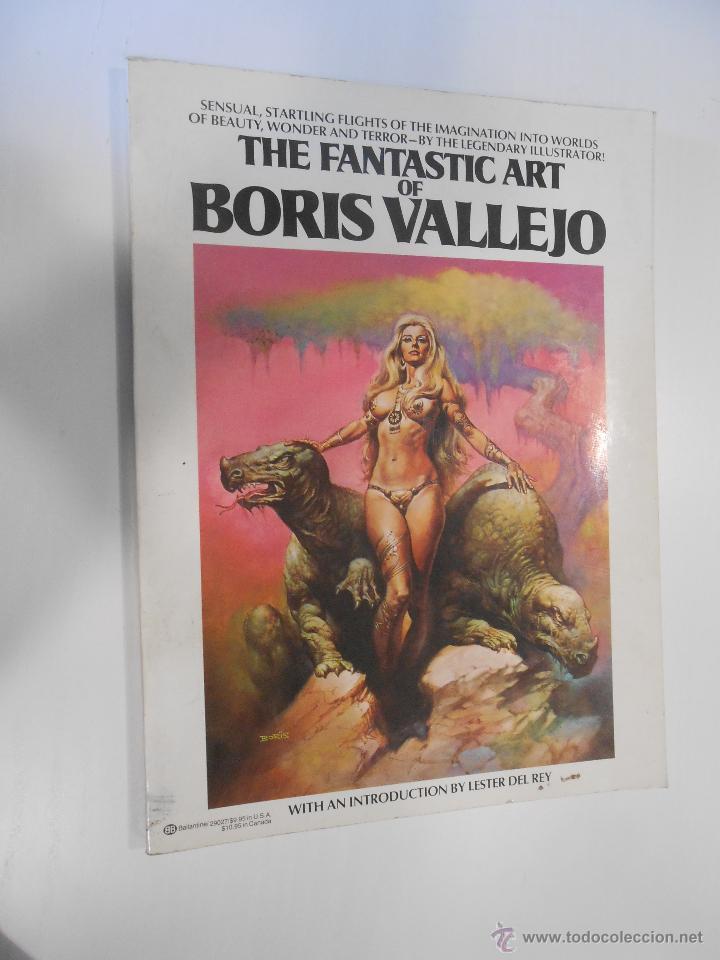 THE FANTASTIC ART OF BORIS VALLEJO NEW YORK 1978 (Tebeos y Comics - Art Comic)