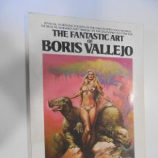 Cómics: THE FANTASTIC ART OF BORIS VALLEJO NEW YORK 1978. Lote 48865652