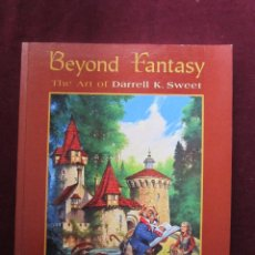 Cómics: BEYOND FANTASY. THE ART OF DARREL K. SWEET. FPG FIRST EDITION 1996 MBE. Lote 49056676
