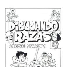 Cómics: PORTADA ORIGINAL DIBUJANDO RAZAS - ANTONIO PEREZ CARRILLO - PVP 250€. Lote 50256656