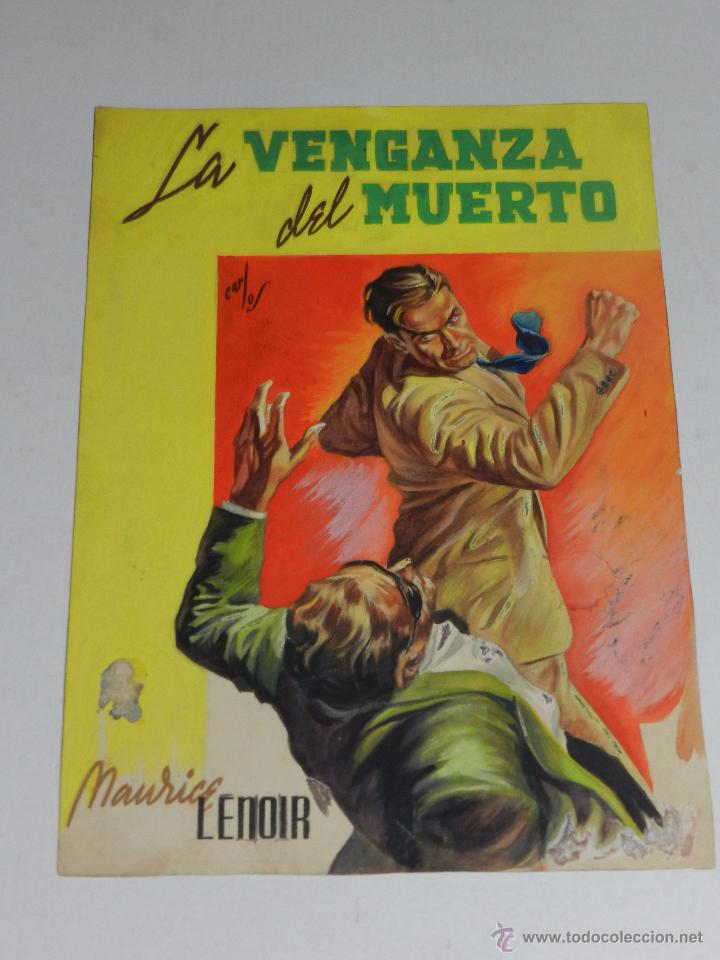 Cómics: (D5) PORTADA ORIGINAL POR CARLOS FREIXAS - PORTADA LA VENGANZA DEL MUERTO POR MAURICE LENOIR - Foto 2 - 50547626