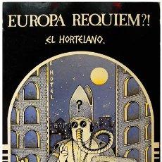 Cómics: EL HORTELANO – EUROPA RÉQUIEM?! – PASTANAGA EDITORS, 1978 1ª ED. – OUKA LELE. Lote 50703979