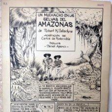 Cómics: DIBUJO ORIGINAL PLUMILLA, UN MUCHACHO EN LAS SELVAS DEL AMAZONAS, DANIEL APARICI , 32 PLANCHAS ,H. Lote 52945567