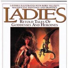 Cómics: LADIES BY BORIS AND DORIS VALLEJO - RÚSTICA - EDICIÓN USA EN INGLES - PAPER TIGER. Lote 56973699