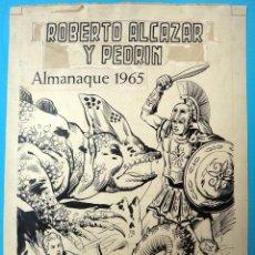 Cómics: DIBUJO ORIGINAL PLUMILLA, PORTADA ALMANAQUE ROBERTO ALCAZAR 1965 ,ORIGINAL, K. Lote 67313841