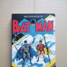 Cómics: THE LITTLE BOOK OF BATMAN TASCHEN 2015 (EN INGLES). Lote 74909887