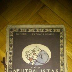 Cómics: ÁLBUM DE CARICATURAS LOS NEUTRALISTAS POR PELELE Y COLUMBA, JUNIO 1917. BUENOS AIRES. Lote 77465561