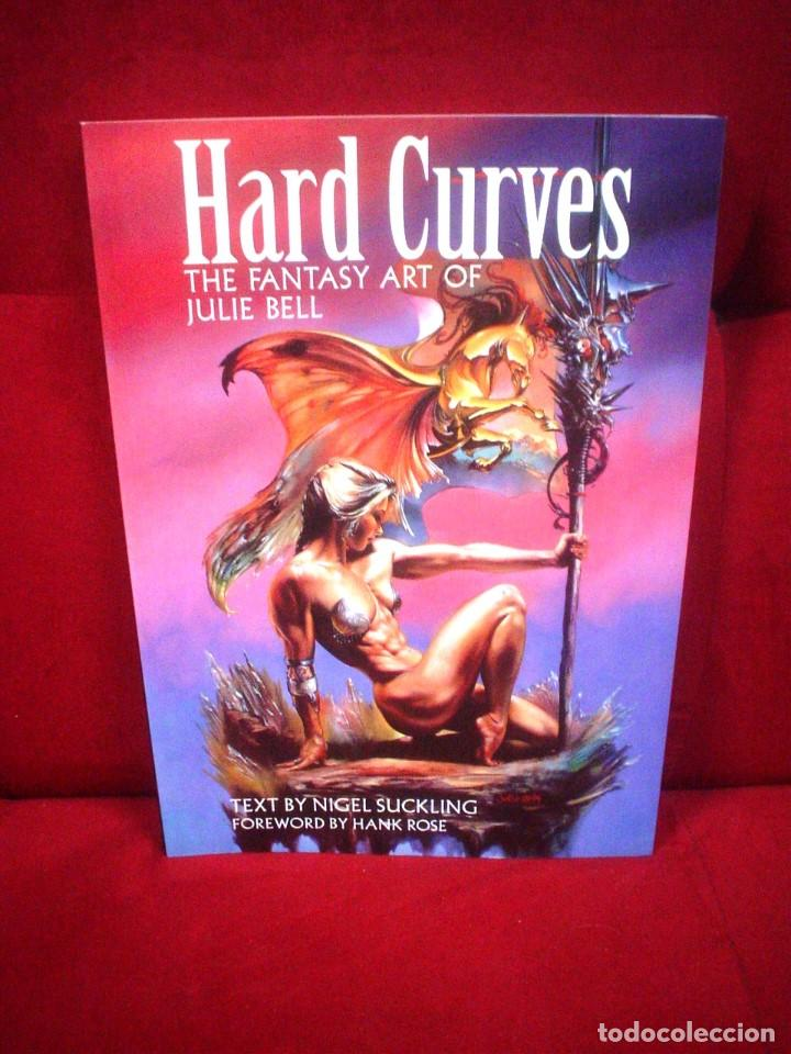 HARD CURVES - THE FANTASY ART OF JULIE BELL - EN INGLÉS (Tebeos y Comics - Art Comic)