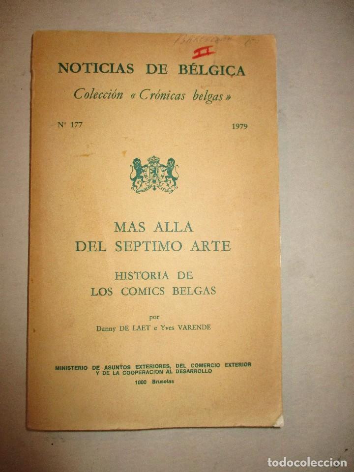 MAS ALLA DEL SEPTIMO ARTE-HISTORIA DE LOS COMICS BELGAS-301 PAGS-1979 (Tebeos y Comics - Art Comic)