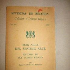 Cómics: MAS ALLA DEL SEPTIMO ARTE-HISTORIA DE LOS COMICS BELGAS-301 PAGS-1979. Lote 90554285