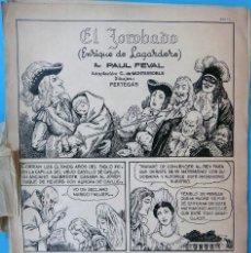 Cómics: DIBUJO ORIGINAL PLUMILLA , PERTEGAS , EL JOROBADO POR PAUL FEVAL , 32 HOJAS O PLANCHAS ,M. Lote 94165440