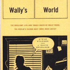 Cómics: FIRMADO J.DAVID SPURLOCK - WALLY'S WORLD (VANGUARD,2006) - WALLY WOOD. Lote 96527943