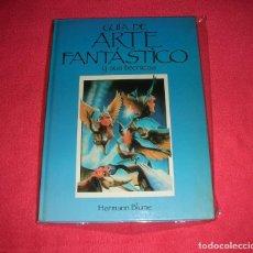 Cómics: GUÍA DE ARTE FANTÁSTICO Y SUS TÉCNICAS CHRIS EVANS. EDITORIAL BLUME 1ª ED. 1985 .NUEVO. Lote 98356227