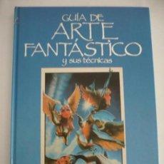 Cómics: GUIA DEL ARTE FANTASTICO Y SUS TECNICAS (HERMANN BLUME) 1985.. Lote 100368611