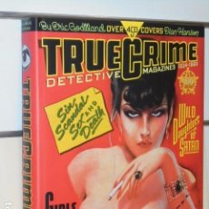 Cómics: TRUE CRIME DETECTIVE MAGAZINES 1924-1969 BY ERIC GODLLAND OVER 450 COVERS EN INGLES - . Lote 101094055