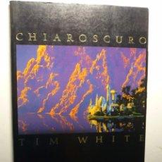 Cómics: CHIAROSCURO ILUSTRACIONES DE TIM WHITE.. Lote 103609327