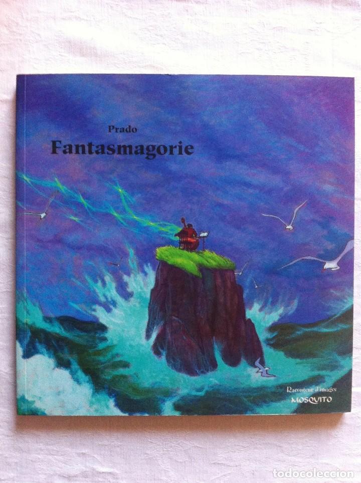 FANTASMAGORIE - LIBRO DE ILUSTRACIONES FIRMADO CON DIBUJO ORIGINAL - MIGUELANXO PRADO - ED. MOSQUITO (Tebeos y Comics - Art Comic)
