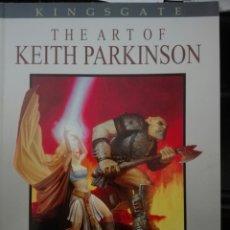 Cómics: THE ART OF KEITH PARKINSON. SQP. 2004. 128 PAGINAS ESPECTACULARES. KINGSGATE.. Lote 111879171