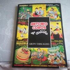 Cómics: ANTONIO COBOS EL ARTISTA - VIRGEN DE GRACIA , SAN LORENZO DEL ESCORIAL ) VER INFORMACION ADICIONAL . Lote 115804975