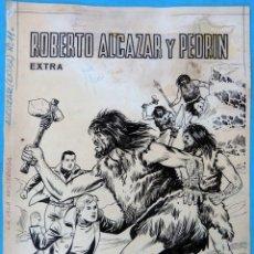 Cómics - DIBUJO ORIGINAL PLUMILLA, ROBERTO ALCAZAR Y PEDRIN EXTRA Nº 11 , PORTADA 1 HOJA O PLANCHA , M3 - 122417563