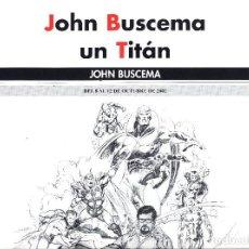 Cómics: SALON COMIC DEL PRINCIPADO DE ASTURIAS CARTEL EXPOSICION JOHN BUSCEMA TAMAÑO DIN A2 . Lote 126827075