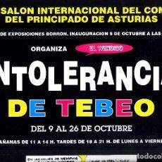 Cómics: SALON COMIC DEL PRINCIPADO DE ASTURIAS CARTEL EXPOSICION INTOLERANCIA DE TBO TAMAÑO DIN A2 . Lote 127129419