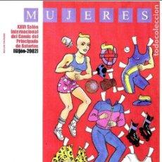 Cómics: SALO COMIC PRINCIPADO DE ASTURIAS EXPOSICION MUJERES CARTEL DIN A3. Lote 127504039