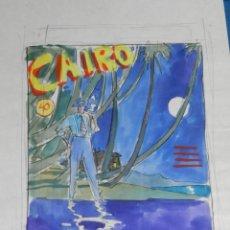 Cómics: (CA1) DIBUJO BOCETO DE LA PORTADA DE CAIRO - 31'5 X 21'5 CM, SEÑALES DE USO. Lote 130432374