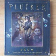 Cómics: GERALD BROM - THE PLUCKER - NOVELA ILUSTRADA POR BROM - EDICION ACTUALIZADA. Lote 131641058
