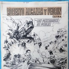 Cómics: DIBUJO ORIGINAL PLUMILLA, VAÑO , PORTADA ROBERTO ALCAZAR Y PEDRIN EXTRA Nº 21 , 1 HOJA , M4. Lote 139462454