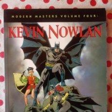 Cómics: MODERN MASTERS KEVIN NOWLAN. Lote 140219334