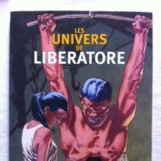 Cómics: LIBRO ILUSTRACIONES - LES UNIVERS DE LIBERATORE - 2004 ALBIN MICHEL - EN FRANCÉS 25X33 CTMS RANXEROX. Lote 194254802