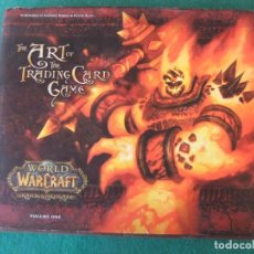Cómics: THE ART OF THE TRADING CARD GAMES WORLD OF WARCRAFT VOLUMEN UNO. Lote 142551814