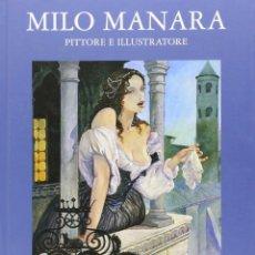 Cómics: MILO MANARA PITTORE E ILUSTRATORE - EDIZIONE DI. Lote 146085070