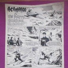 Cómics: DIBUJO ORIGINAL PLUMILLA, ACAMPADA, UN PILOTO EN EL GLACIAR, 1965, ALCAZAR EXTRA, 4 HOJAS. Lote 147948798