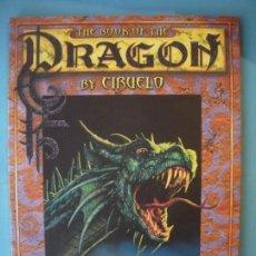 Cómics: THE BOOK OF THE DRAGON - CIRUELO CABRAL - DAC EDITIONS, 2000 (EN INGLES, MUY BUEN ESTADO). Lote 155840034