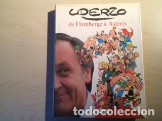 UDERZO, DE FLAMBERGÉ A ASTÉRIX (Tebeos y Comics - Art Comic)