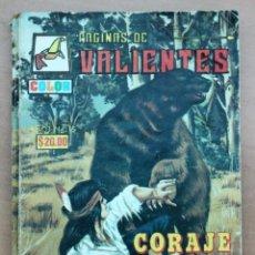 Cómics: CÓMIC PÁGINAS DE VALIENTES- LA CONTRAPORTADA TIENE UN TROZO ROTO.. Lote 161930650